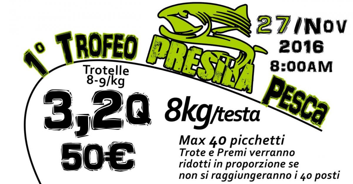"""Primo """"Trofeo Presila Pesca"""" presso la Bioittica della Sorgente – Gara trota lago"""